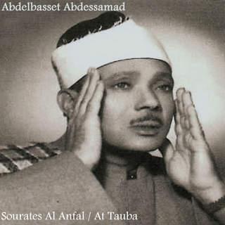 Album Sourates Al Anfal At Tauba By Sheikh Abdel Basset Samad